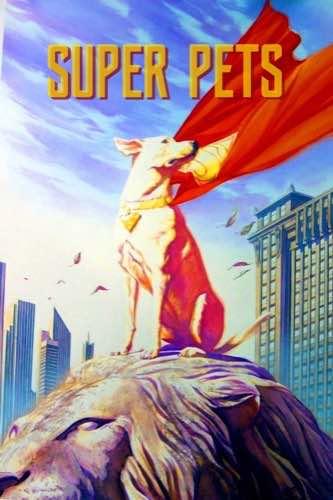DC Super Pets 2022 movie poster
