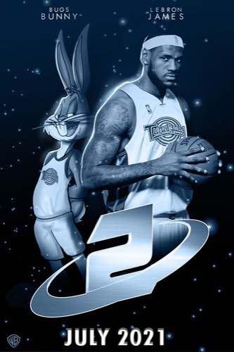 Space Jam 2 2021 movie poster