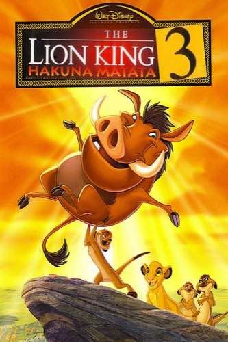 The Lion King 3 Hakuna Matata 2004 movie poster