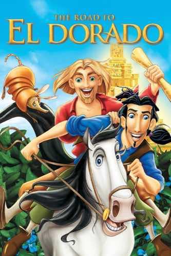 The Road to El Dorado 2000 movie poster