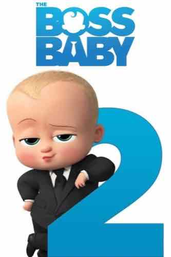 The Boss Baby 2 2021 movie poster