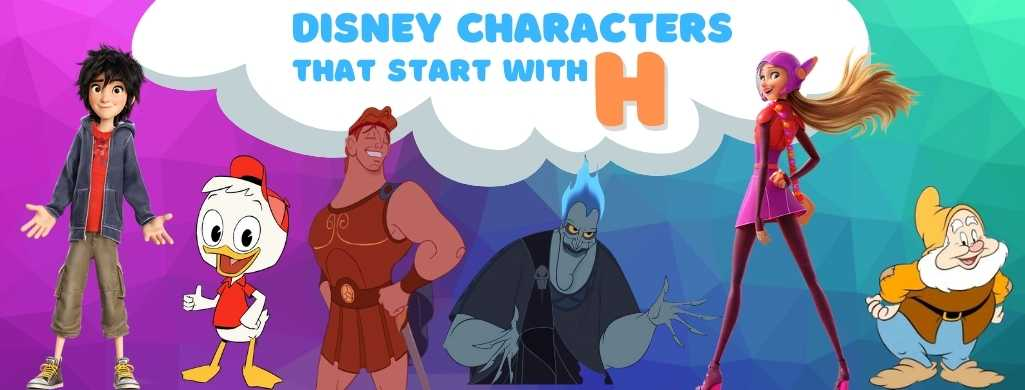Disney Characters names that start with H