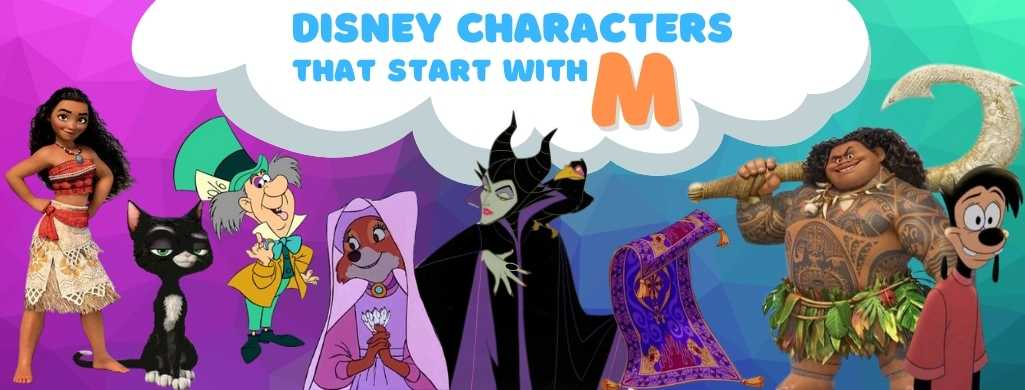Disney Characters names that start with M