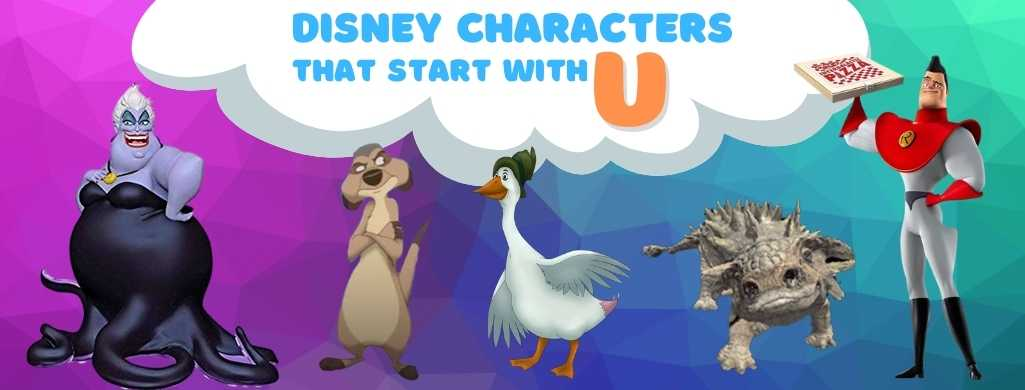 Disney Characters names that start with U