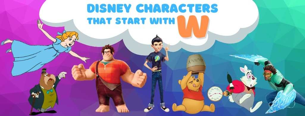 Disney Characters names that start with W