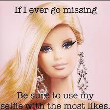 Barbie if I go missing meme