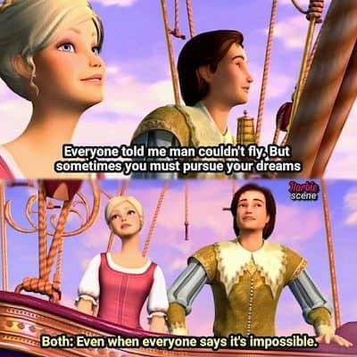 Barbie pursue your dreams meme