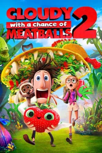 Cloudy with a Chance of Meatballs 2 movie poster 2013