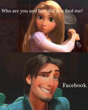 Rapunzel meme how did you find me facebook