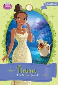 Tiana The Stolen Jewel Disney Princess Chapter Book A Jewel Story